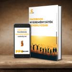 ÚTMUTATÓ: Facebook nyereményjáték szabályosan 2021-ben